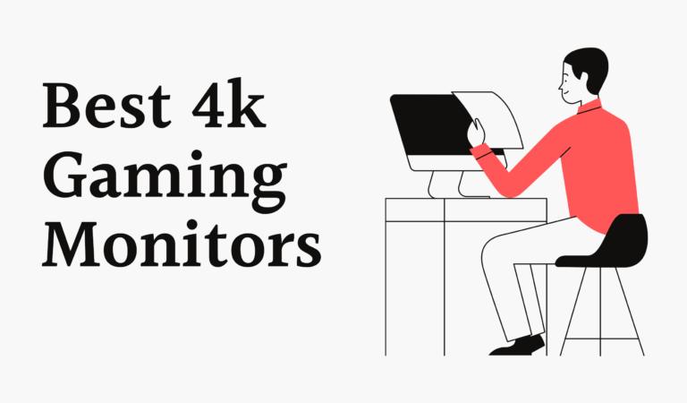 Top 10 Best 4k Gaming Monitors 2021 Reviews