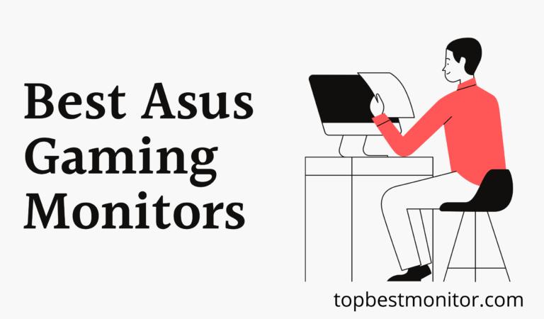 Top 10 Best Asus Gaming Monitors 2021 Reviews